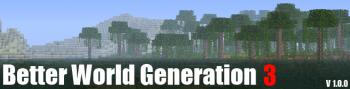 Better World Generation 3 [1.4.2]